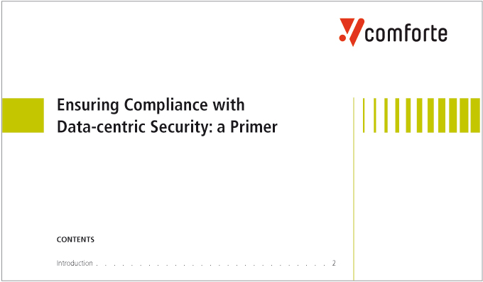 Ensuring Compliance with Data-centric Security: A Primer