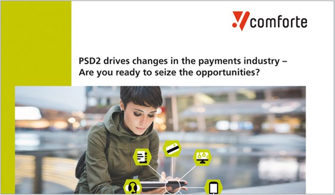 PSD2 disrupts the payments industry – Are you ready?