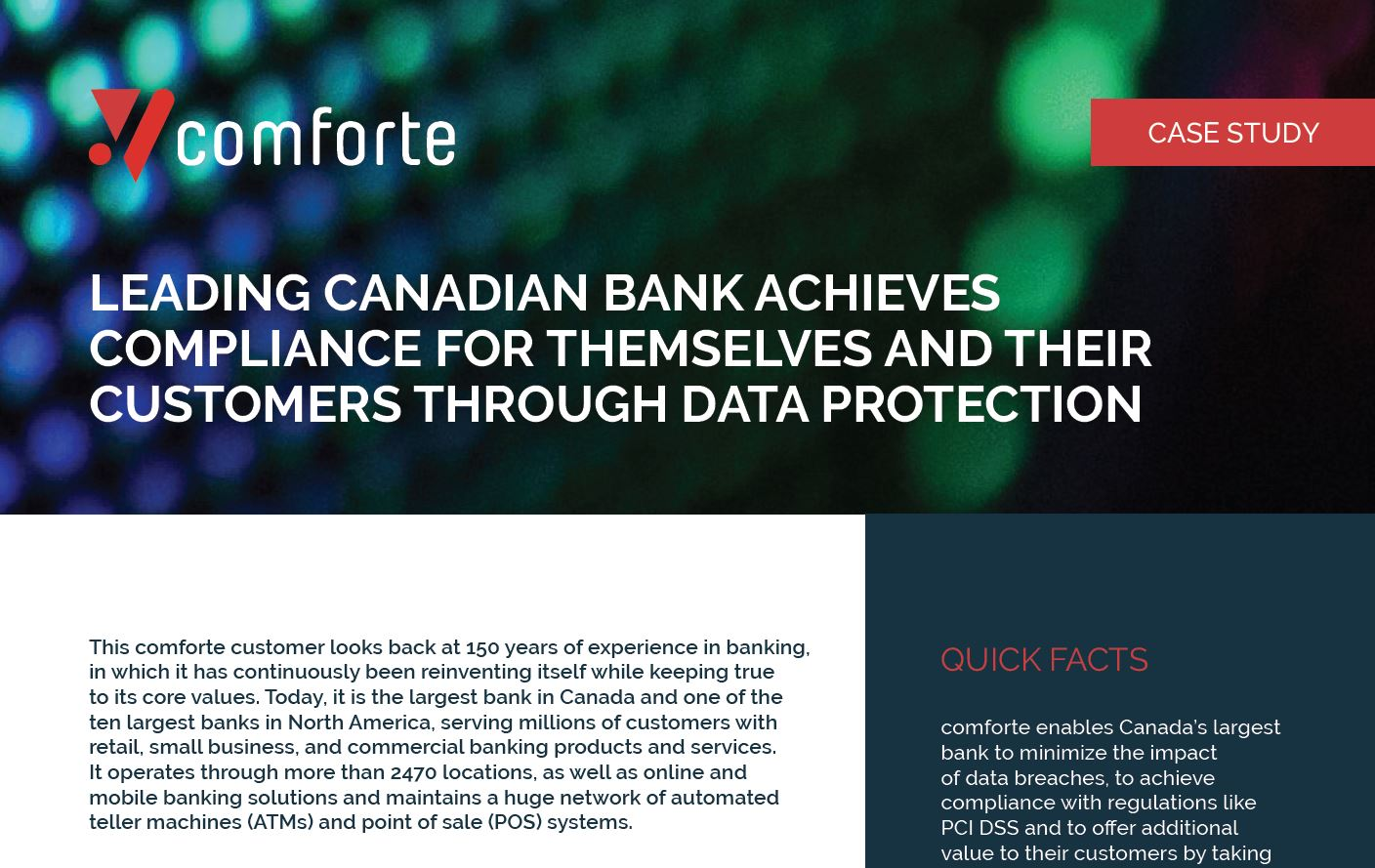 Leading Canadian bank achieves compliance for themselves and their customers